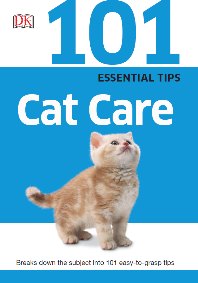 101Essential Tips: Cat Care